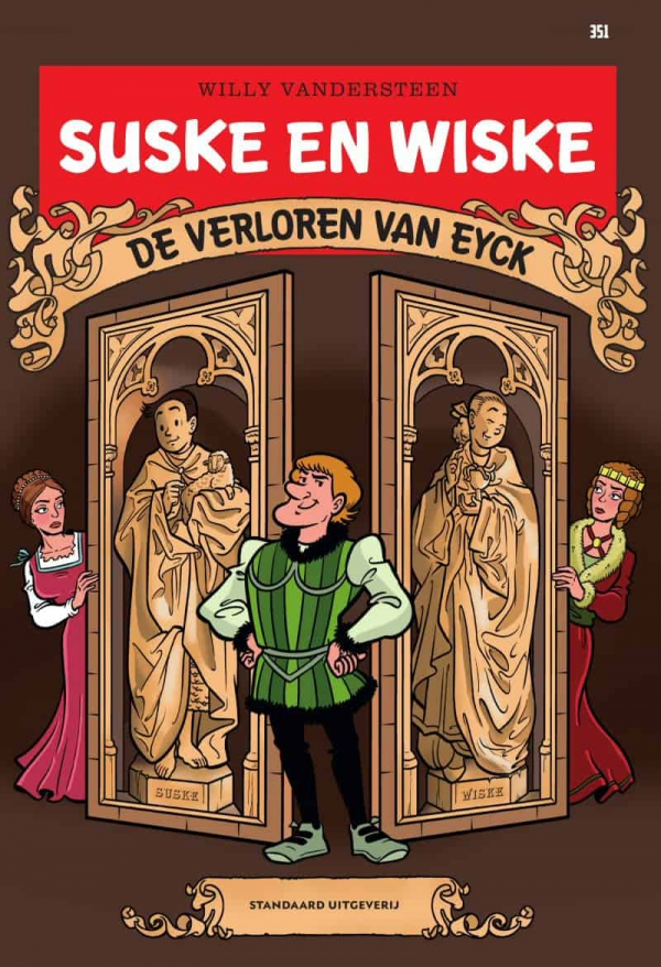 Suske en Wiske - De verloren van Eyck - Deel 351