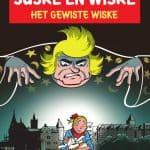 Suske en Wiske - Het gewiste Wiske - Deel 353 - Rode reeks - 2020