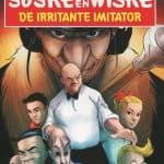 Suske en Wiske - Deel 6 -De irritante imitator(SOS Kinderdorpen) Nederland - 2016