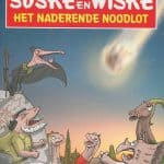 Suske en Wiske - Deel 4 - Het naderende noodlot (SOS Kinderdorpen) België - 2016