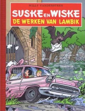 Suske en Wiske - De werken van Lambik - Luxe